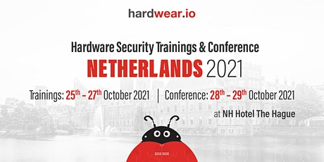 Hardwear.io - Hardware Security Conference and Training - NL 2021 tickets