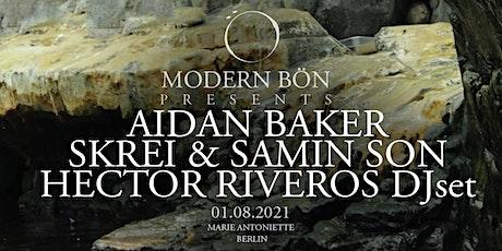 Sold Out - Modern Bön Presents : Aidan Baker / Skrei & Samin biglietti