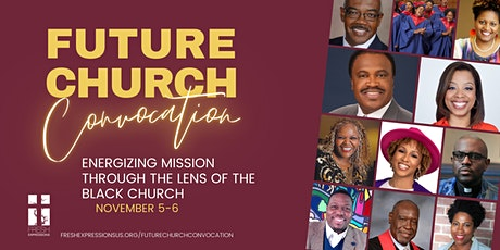 Future Church Convocation tickets