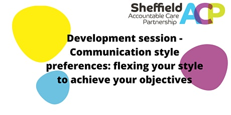 Development session: Flexing your communication style to achieve objectives tickets