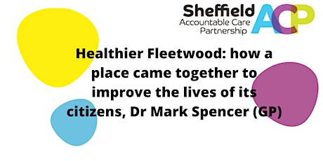 Conversation with a Leader: Healthier Fleetwood, Dr Mark Spencer (GP) tickets