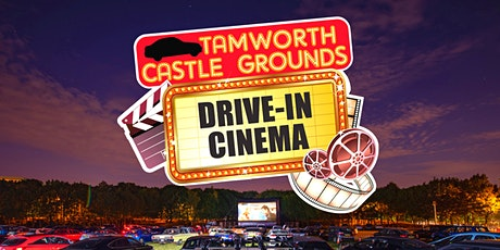 Tamworth Castle Grounds Drive-In Cinema ft. Project D tickets