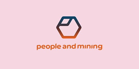 People and Mining - Launch Event tickets