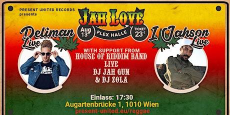 Jah Love - Reggae Night w/ Deliman & I Jahson tickets