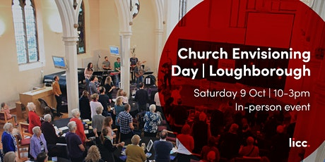 Church Envisioning Day – Loughborough tickets