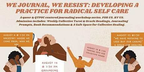 We Journal, We Resist: Developing a Practice for Radical Self Care tickets