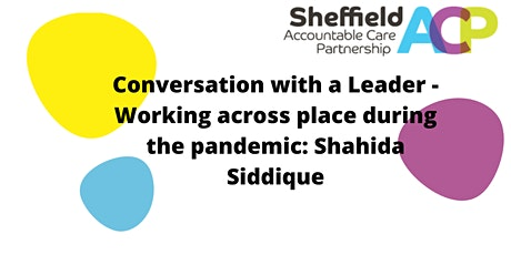 Working across place during a global pandemic: Shahida Siddique tickets
