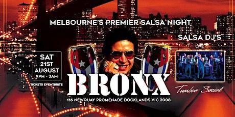 EL BRONX MELBOURNE ll- SALSA NIGHT - DOCKLANDS EDITION tickets