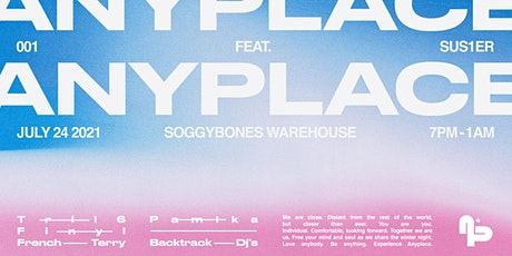 Anyplace | Warehouse BYO Launch ft. Sus1er tickets