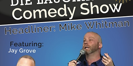 Stand Up Comedy with Mike Whitman tickets