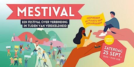 Mestival 2021 - Festival over verbinding - Inspireren ipv polariseren tickets