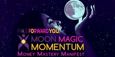 Moon Magic Momentum Money Mastery Manifest tickets