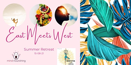 'East Meets West' Summer Retreat tickets