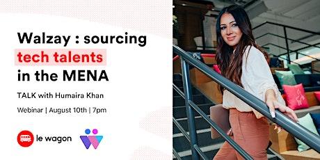 Walzay : sourcing tech talent in the MENA tickets