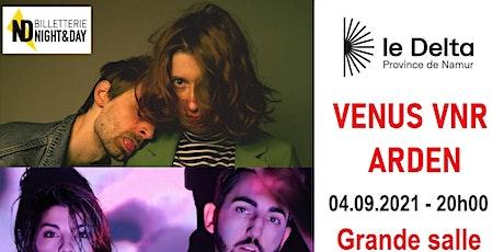 VENUS VNR - ARDEN tickets