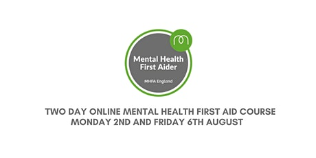 Mental Health First Aid 2 Day Qualification  - MHFA England Approved tickets