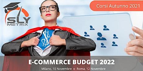 Corso - E-Commerce Budget 2022 - Milano biglietti