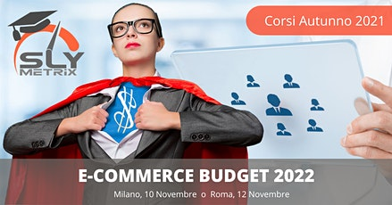 Corso - E-Commerce Budget 2022 - Roma tickets