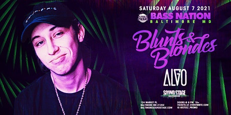 Bass Nation Baltimore feat. Blunts & Blondes w/ Algo tickets