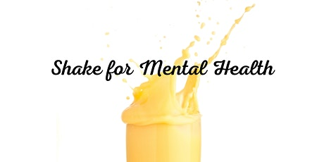 Shake for Mental Health tickets