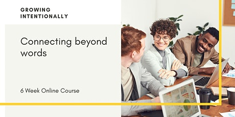Connecting beyond words   Online Course tickets