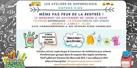 Atelier de sophrologie enfants : Même pas peur de la rentrée billets