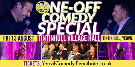 One Off Comedy Special @ Tintinhull VH, Yeovil! tickets