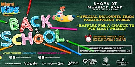 Back to School Celebration with Miami Kids Magazine! tickets