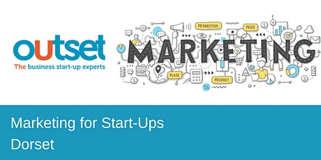 Marketing for Start-Ups - OutSet Dorset tickets