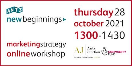 New Beginnings Marketing Strategy Online Workshop (28 Oct 2021) tickets
