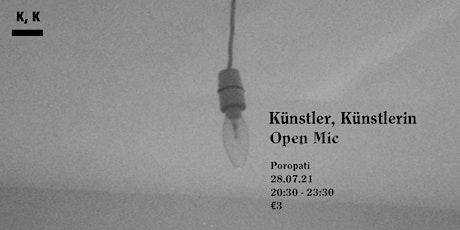 Künstler, Künstlerin ~ Open Mic tickets