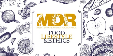 The Mediterranean Diet Roundtable (MDR) tickets