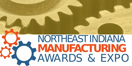 2021 Manufacturing Awards and Expo tickets