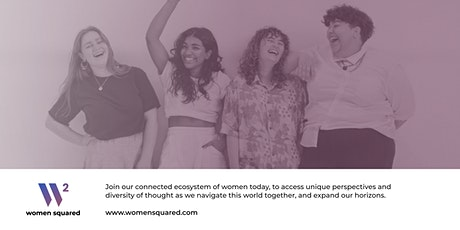Women Squared Official Kickoff Event tickets