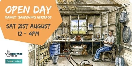 Open Day - Market Gardening Heritage project tickets