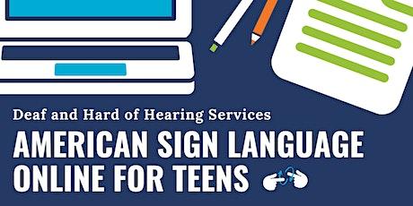 ASL Teen online class tickets
