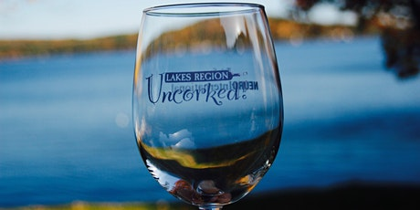 8th Annual Lakes Region Uncorked Tasting Gala tickets