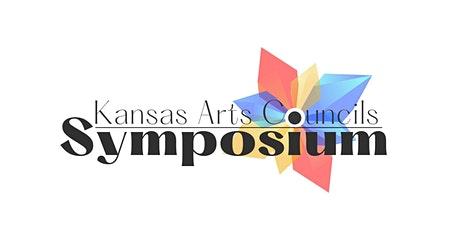 Kansas Arts Councils Symposium 2021 tickets