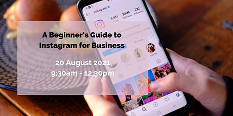 A Beginner's Guide to Instagram for Business tickets