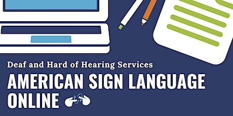 ASL Conversational online class (after ASL 1, 2, and 3) tickets