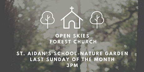 Open Skies Forest Church tickets