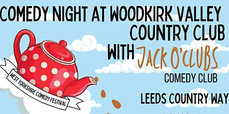 WYCF - Comedy Night at Woodkirk Valley  Country Club tickets