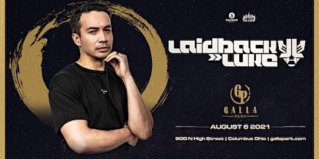 Laidback Luke / August 6 / Galla Park Columbus tickets