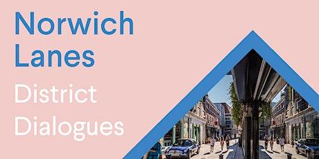 Norwich BID - District Dialogues: Norwich Lanes tickets