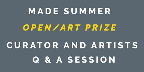 Summer Art Prize 2021, Curator and Artist Q & A tickets