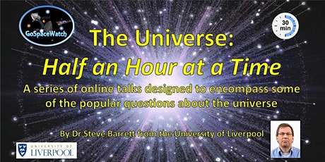The Universe: Half an Hour at a Time by Dr Steve Barrett bilhetes