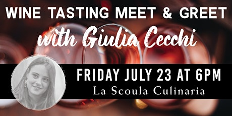 Wine Tasting Meet & Greet with Giulia Cecchi tickets