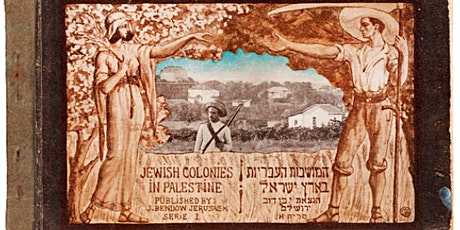 THE JEWISH COLONIES IN PALESTINE POSTAL OPERATIONS Part 2 by Ed Kroft tickets