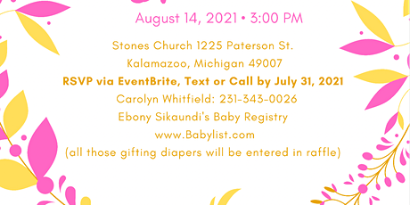 Ebony Sikaundi's Baby Shower- Kalamazoo tickets
