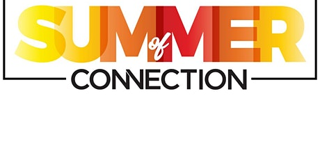 Summer of Connection-Comedy Night tickets